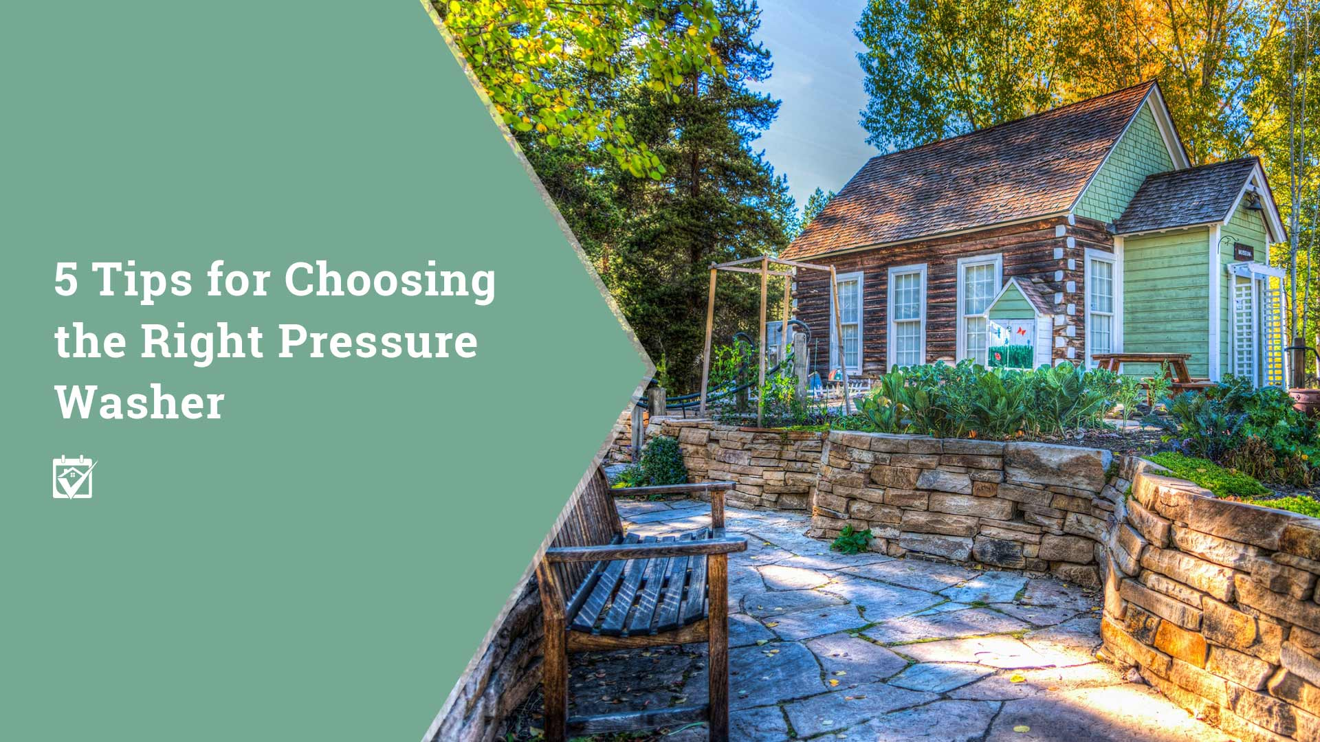 5 Tips For Choosing The Right Pressure Washer