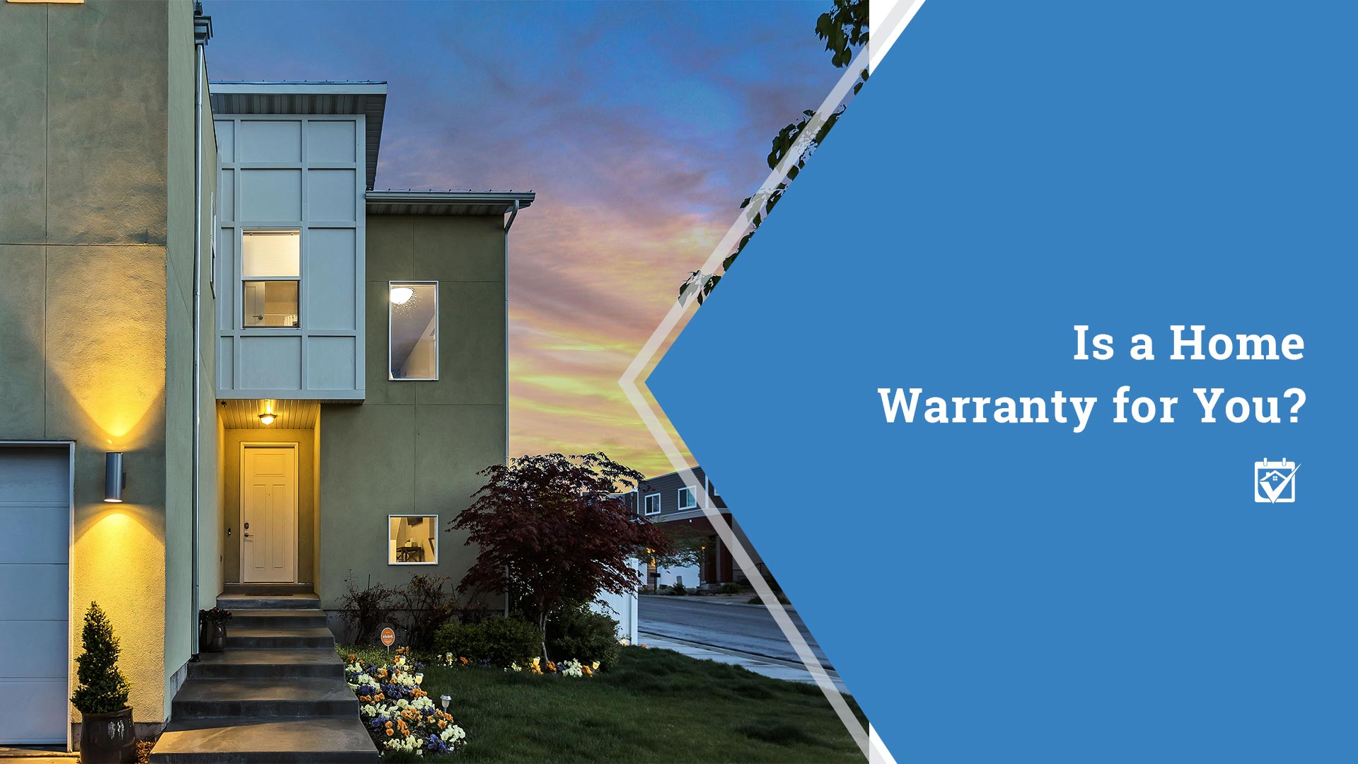 Is Your Home Warranty For You?